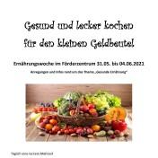 Gesund und lecker kochen - Ernährungswoche 31.05. - 04